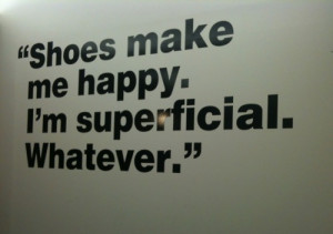 funny, quote, shoes, superficial, text, true, typography, words