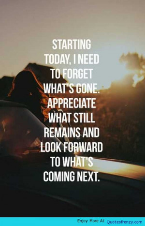 Starting Today Life Love Quotes