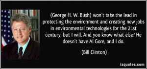 George H. W. Bush) won't take the lead in protecting the environment ...
