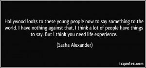 More Sasha Alexander Quotes