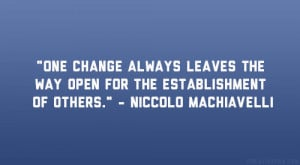 quotes sayings niccolo machiavelli famous share