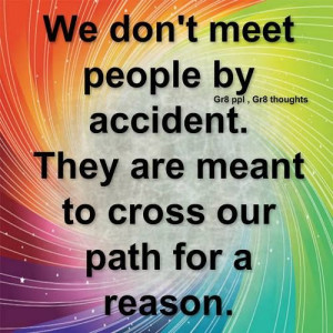 We meet for a reason