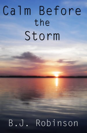 """Start by marking """"Calm Before the Storm (Storms of Life #1)"""" as ..."""