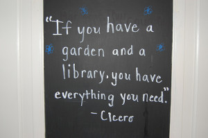... Garden And A Library You Have Everything You Need - Books Quotes