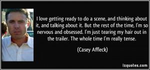 More Casey Affleck Quotes