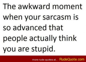 sarcastic quotes about rude people