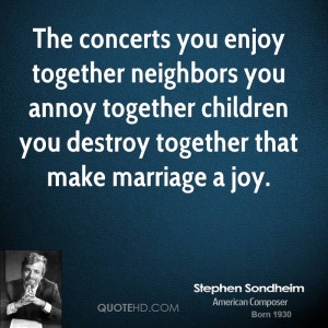 Stephen Sondheim Marriage Quotes