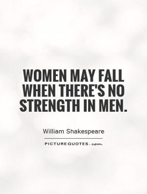 Strength Quotes William Shakespeare Quotes