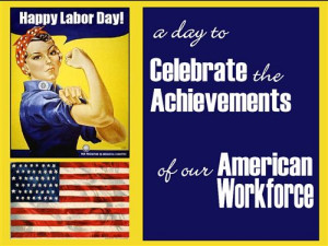Funny Quotes Labor Day Jokes: A Day To Celebrate The Achievements Of ...