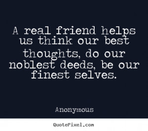 anonymous friendship quote prints design your custom quote graphic