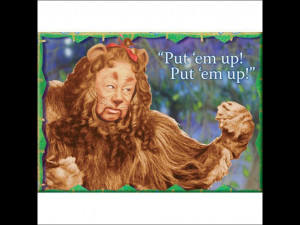 Back > Quotes For > lion courage wizard of oz quotes