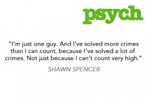 Shawn Spencer quotes are awesome.