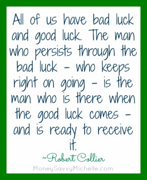 Inspirational Quote About Luck – Motivational Monday