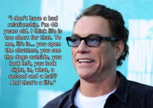 Insightful Quotes from Jean Claude Van Damme (19 pics) - Picture #9