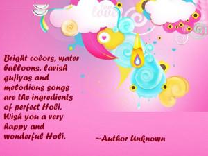 Bright colors, water balloons, lavish gujiyas and melodious songs are ...