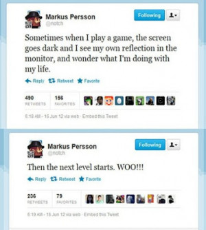 Notch aka Markus Persson can be funny and his gaming joke