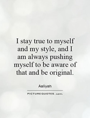 Stay to Myself Quotes