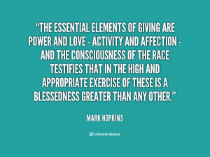 quote-Mark-Hopkins-the-essential-elements-of-giving-are-power-39400 ...