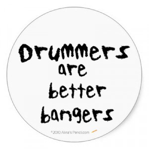 funny drummer sayings