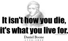 ThinkerShirts.com presents Daniel Boone and his famous quote