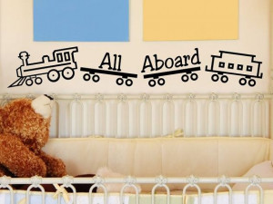Childrens Wall Quote Decal All Aboard with Train Boy or Girl Nursery ...