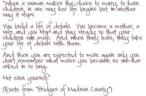 Quote Bridges of Madison County
