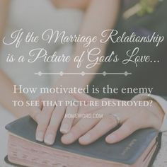 ... marriage. homeword.com #homeword #Christianmarriage #marriage #quote #