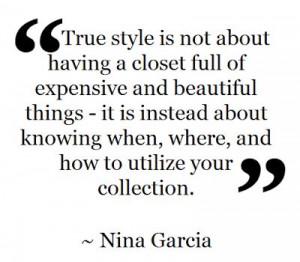 Nina Garcia fashion quote