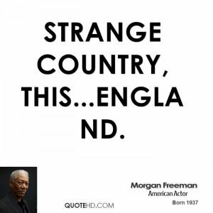 Morgan Freeman Funny Quotes
