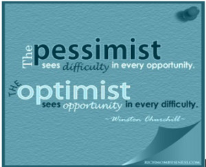 common idiom used to illustrate optimism versus pessimism is a glass ...