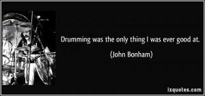 More John Bonham Quotes