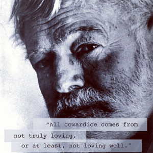 Quote by Ernest Hemingway