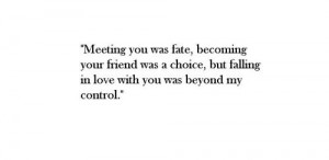 Meeting You Was Fate