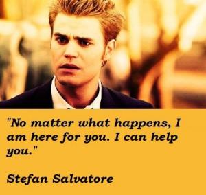 Stefan salvatore famous quotes 4