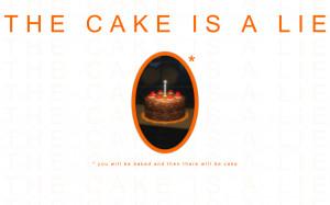 ... , Portal, Quotes, Aperture, Laboratories, The, Cake, Is, A, Lie