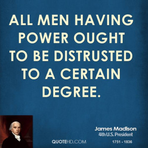 James Madison Famous Quotes