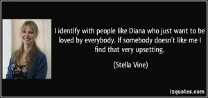 identify with people like Diana who just want to be loved by ...