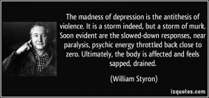More William Styron Quotes