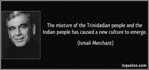 ... people and the Indian people has caused a new culture to emerge