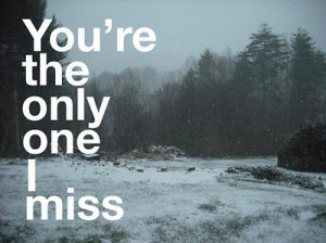 landscape, leave, miss, miss you, missing you, sad, text, winter ...