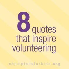 Quotes that encourage Volunteers and Volunteer Work - Raising ...