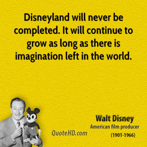 ... continue to grow as long as there is imagination left in the world