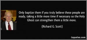 More Richard G. Scott Quotes