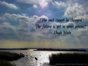 ... Inspiration and Motivation: Motivational Wallpaper - Hugh White Quote