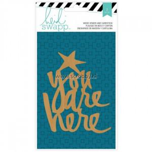 Heidi Swapp Wanderlust Wood Veneer Quote You Are Here - De nummer 1 in ...