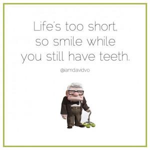 ... Quotes, Life Shorts, Shorts Quotes Disney, Funny Pixar Quotes, Up