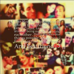 Your Not Just My Boyfriend Your My Best-friend. The little Details ...