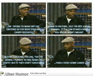 Dave Chappelle on stealing candy.   Funny Pictures, Quotes, Pics ...