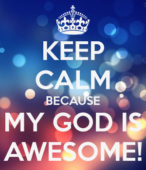 our God is awesome!!! He is worthy to be praised!!