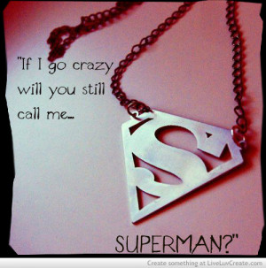 ... me superman, cute, inspirational, life, love, pretty, quote, quotes